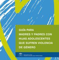 guia_padres-y_madres_con_hijas_adolescentes_que_sufre_violencia_de_genero-1